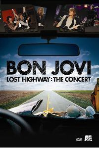 Cover Bon Jovi - Lost Highway: The Concert [DVD]